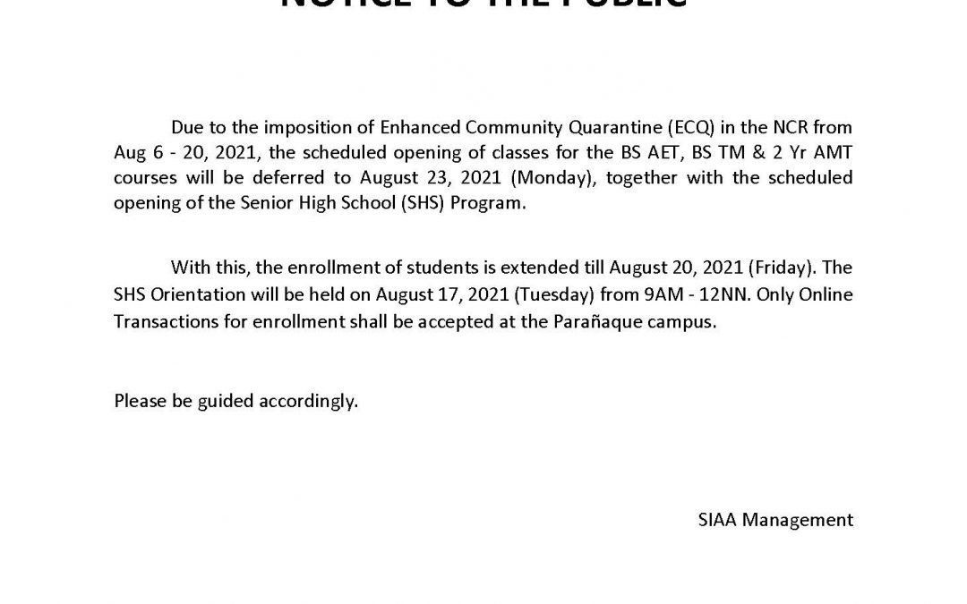 NOTICE TO THE PUBLIC August 6, 2021